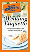 The Pocket Idiot's Guide to Wedding…