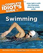 The Complete Idiot's Guide to Swimming…