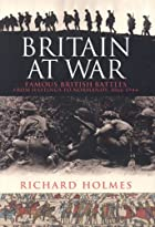 Britain at War: Famous British Battles from…