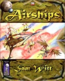 Dent, Greg: Airships