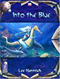 Lee Hammock: Into the Blue