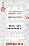 Adin Steinsaltz: The Thirteen Petalled Rose