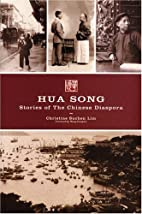 Hua Song: Stories of the Chinese Diaspora by…