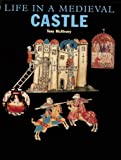 McAleavy, Tony: Life in a Medieval Castle