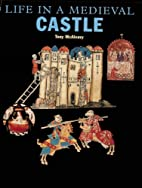 Life in a Medieval Castle (English Heritage)…