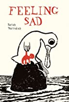 Feeling Sad by Sarah Verroken