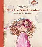 Nora the Mind Reader by Orit Gidali