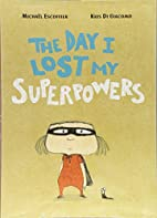 The Day I Lost My Superpowers by…