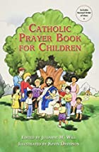 Catholic Prayer Book for Children by…