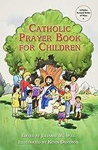 Catholic Prayer Book for Children by…