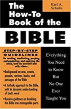 The How-To Book of the Bible: Everything You…