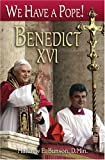 Bunson, Matthew E.: We Have a Pope! Benedict XVI
