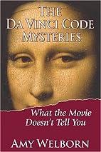 The Da Vinci Code Mysteries: What the Movie…