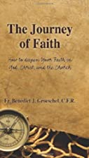 The Journey of Faith: How to Deepen Your…