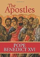 The Apostles by Benedict XVI