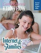 Catholic Parent Know-how: Internet &…