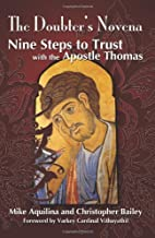 A Doubters Novena: Nine Steps to Trust With…
