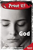 Prove It! God: Revised Edition by Amy…