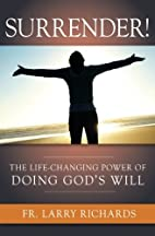 Surrender! The Life Changing Power of Doing…
