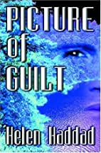 Picture Of Guilt by Helen Haddad