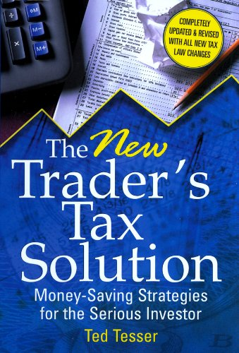 the-new-traders-tax-solution-money-saving-strategies-for-the-serious-investor