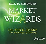 Schwager, Jack D.: Market Wizards: Interview with Dr. Van K. Tharp, The Psychology of Trading (Wiley Trading Audio)