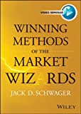 Schwager, Jack D.: Winning Methods of the Market Wizards with Jack Schwager (Wiley Trading Video)