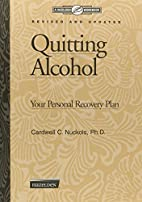 Quitting Alcohol Workbook: Your Personal…