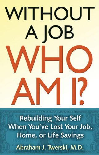 without-a-job-who-am-i-rebuilding-your-self-when-youve-lost-your-job-home-or-life-savings