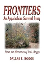 Frontiers: An Appalachian Survival Story,…