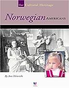 Norwegian Americans (Spirit of America: Our…