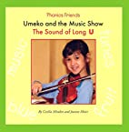Umeko and the Music Show: The Sound of Long…