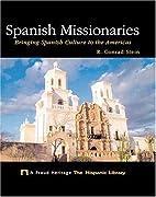 Spanish Missionaries: Bringing Spanish…