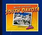 South Dakota (Welcome to the U.S.A.) by Ann…
