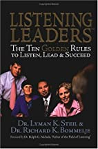 Listening Leaders: The Ten Golden Rules To…