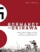 Normandy to Okinawa: A Navy Medical…