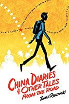 China Diaries & Other Tales From the Road by…