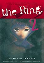 The Ring Volume 2 (Ring (Graphic Novels)) by…
