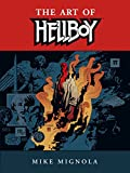 Mignola, Mike: The Art of Hellboy