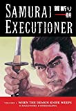 Koike, Kazuo: Samurai Executioner 3: The Hell Stick