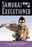 Kazuo Koike: Samurai Executioner, Vol. 4: Portrait of Death