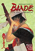 Blade of the Immortal, Book 13: Mirror Of…