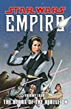 Winnick, Judd: The Heart of the Rebellion (Star Wars: Empire, Vol. 4)