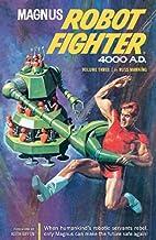 Russ Manning's Magnus Robot Fighter 4000…