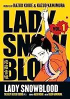 Lady Snowblood, Vol. 1 by Kazuo Koike