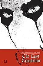 The Last Temptation by Neil Gaiman