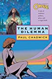 Chadwick, Paul: Concrete: The Human Dilemma (Paul Chadwick's Concrete)