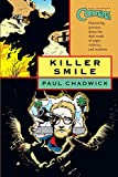 Chadwick, Paul: Concrete Volume 4: Killer Smile (v. 4)