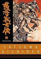 Legend of the Satsuma Samurai, Volume 2 by…