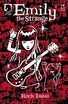 Emily The Strange #4: The Rock Issue (Emily…